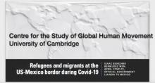 Global Conversations - Refugees and migrants at the US-Mexico Border during Covid-19