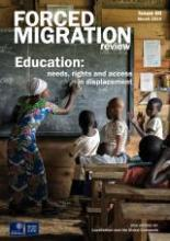 Education: needs, rights and access in displacement - FMR 60 - March 2019